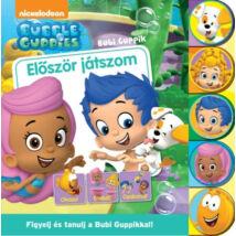 8b04f06983 Először játszom - Bubi Guppik - Figyelj és tanulj a Bubi Guppikkal!